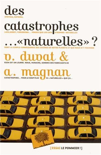 """Des catastrophes """"naturelles"""" ? Virginie Duvat et Alexandre Magnan"""