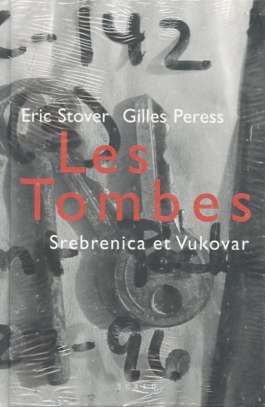 les-tombes-srebrenica-et-vukovar